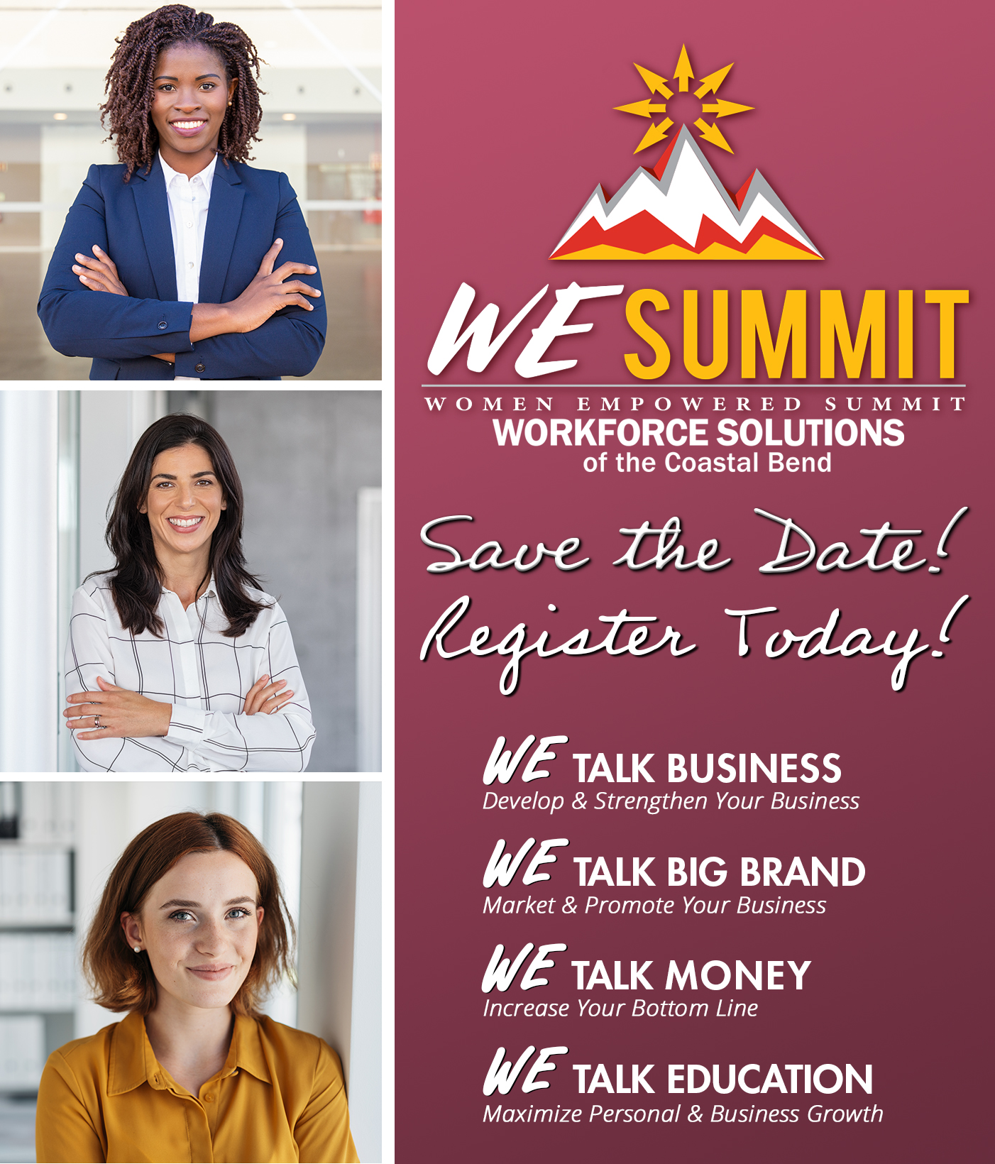 Women Empowered (WE) Summit is June 6, 2020 from 9:30 AM - 4:00 PM. Click Here for more information and to register!