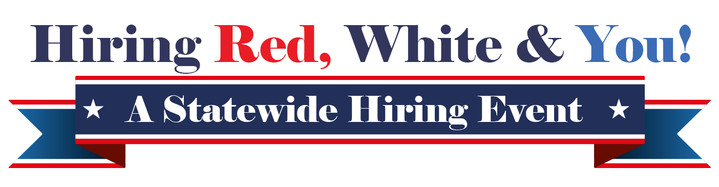 Job Seekers! Click here to register for Hiring Red, White & You on November 7, 2019, from 9:00 A.M. to 2:00 P.M.