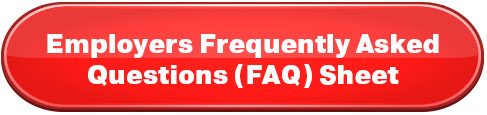 Employers Frequently Asked Questions (FAQ) Sheet