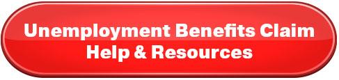 Unemployment Benefits Claim Help & Resources