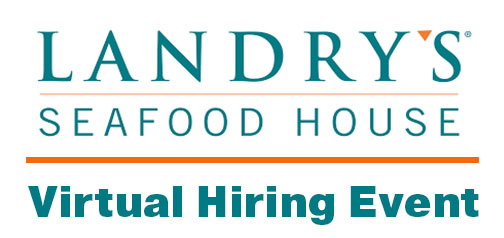 Landry's Seafood House - Virtual Hiring Event