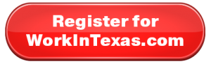 Register for Workintexas.com