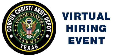 Virtual Hiring Event – CCAD (Corpus Christi Army Depot)