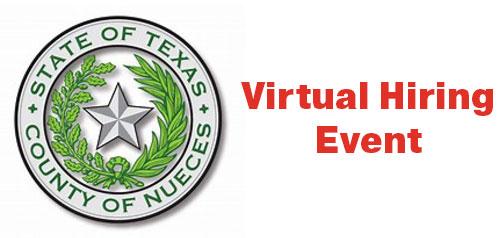 Nueces County Virtual Hiring Event